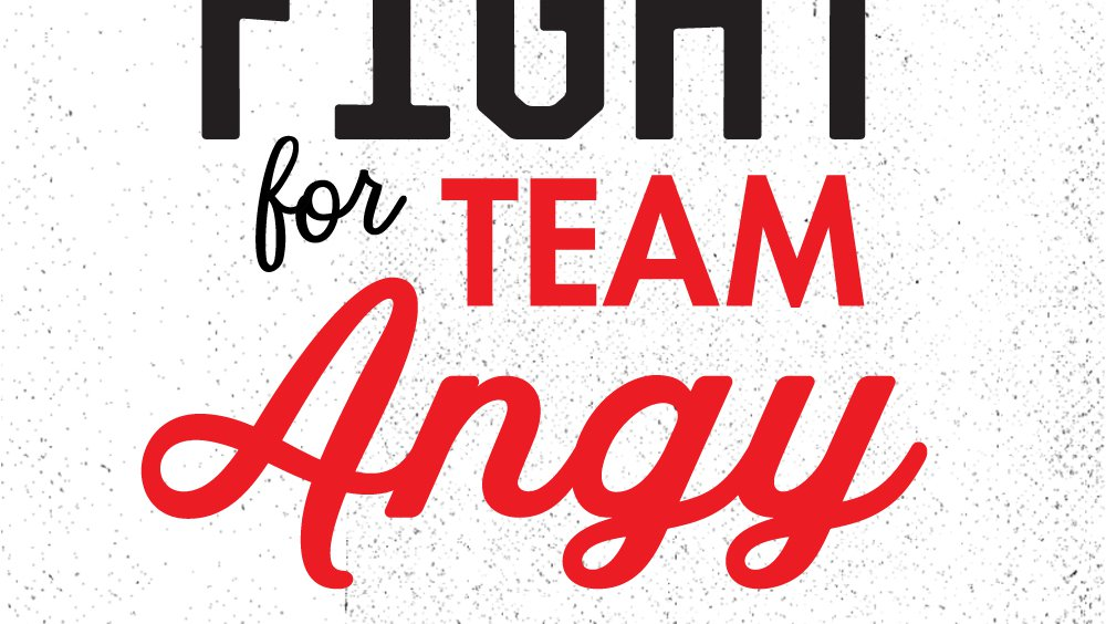 #FightFor | In Honor of Angy